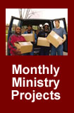 Monthly Ministry Projects - Many doing a little makes a BIG difference