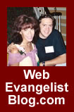 Web Evangelist Blog - information on web evangelism